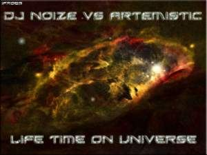 Dj Noize vs Artemistic - Life Time On Universe (2010)