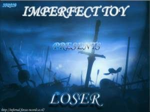 Imperfect Toy Presents - Loser (2009)
