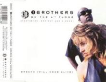 2 Brothers On The 4th Floor - Dreams (Will Come Alive) (1994)