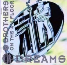 2 Brothers On The 4th Floor - Dreams (1994)