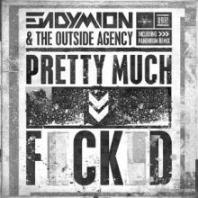 Endymion and The Outside Agency - Pretty Much Fucked (2014)