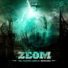 Zeom - The Second World: Remixes (2013)