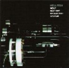 Hellfish - Meat Machine Broadcast System (2001)