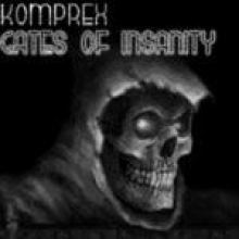 Komprex - Gates Of Insanity