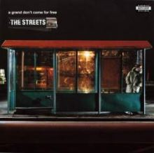 The Streets - A Grand Don't Come For Free (2004)